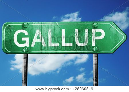 gallup road sign , worn and damaged look