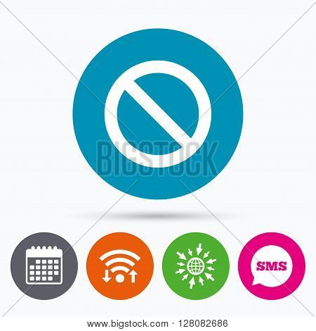 Wifi, Sms and calendar icons. Blacklist sign icon. User not allowed symbol. Go to web globe.