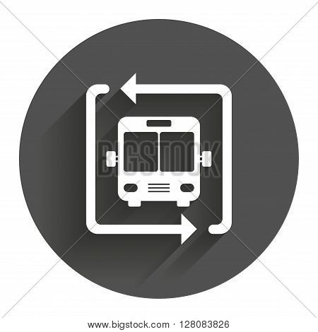 Bus shuttle icon. Public transport stop symbol. Circle flat button with shadow. Modern UI website navigation.