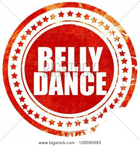 belly dance, grunge red rubber stamp with rough lines and edges