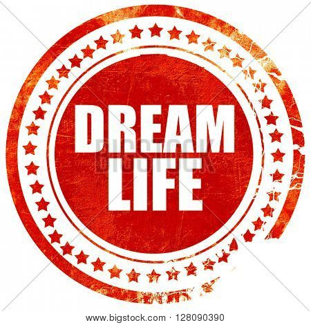 dream life, grunge red rubber stamp with rough lines and edges