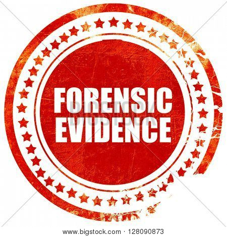 forensic evidence, grunge red rubber stamp with rough lines and