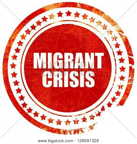 migrant crisis, grunge red rubber stamp with rough lines and edg