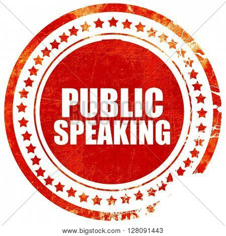 public speaking, grunge red rubber stamp with rough lines and ed