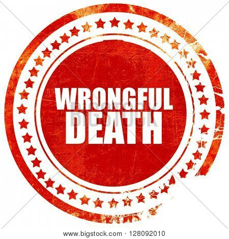 wrongful death, grunge red rubber stamp with rough lines and edg