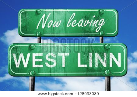 Leaving west linn, green vintage road sign with rough lettering