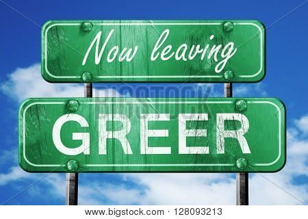 Leaving greer, green vintage road sign with rough lettering