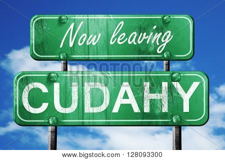 Leaving cudahy, green vintage road sign with rough lettering