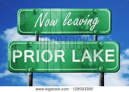 Leaving prior lake, green vintage road sign with rough lettering