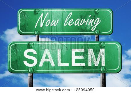 Leaving salem, green vintage road sign with rough lettering