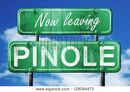 Leaving pinole, green vintage road sign with rough lettering
