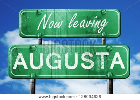 Leaving augusta, green vintage road sign with rough lettering
