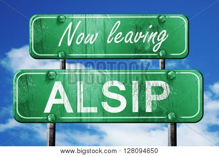 Leaving alsip, green vintage road sign with rough lettering