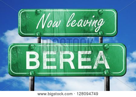 Leaving berea, green vintage road sign with rough lettering