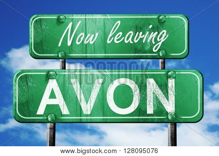Leaving avon, green vintage road sign with rough lettering