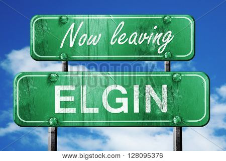 Leaving elgin, green vintage road sign with rough lettering