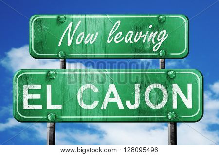 Leaving el cajon, green vintage road sign with rough lettering