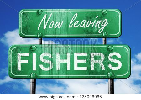 Leaving fishers, green vintage road sign with rough lettering