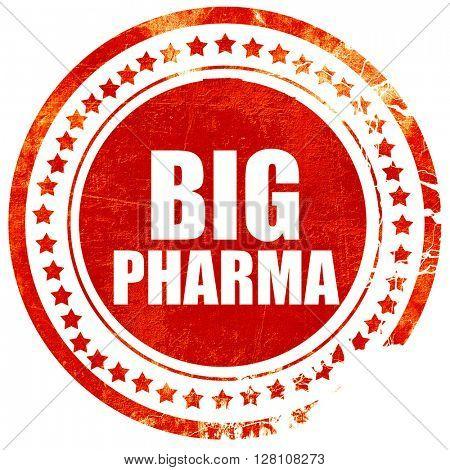 big pharma, red grunge stamp on solid background