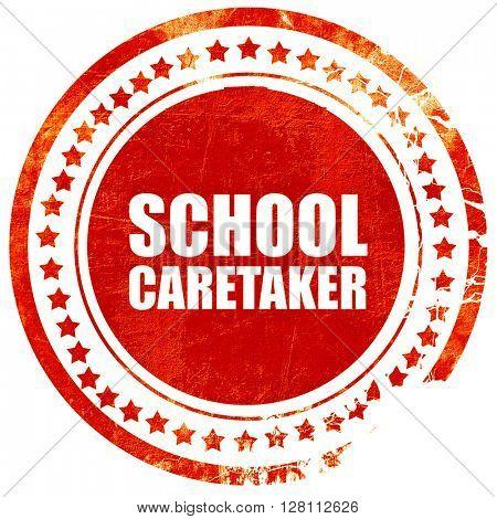 school caretaker, red grunge stamp on solid background