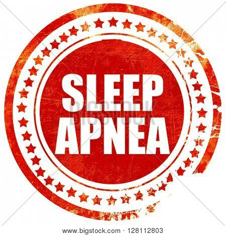 sleep apnea, red grunge stamp on solid background