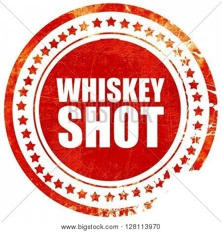 whiskey shot, red grunge stamp on solid background