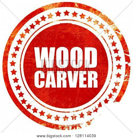 wood carver, red grunge stamp on solid background