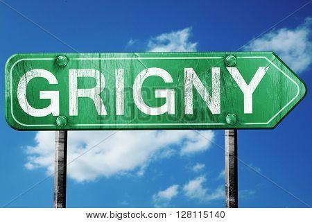 grigny road sign, 3D rendering, vintage green with clouds backgr