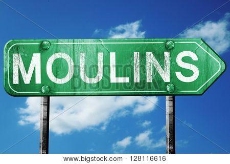 moulins road sign, 3D rendering, vintage green with clouds backg