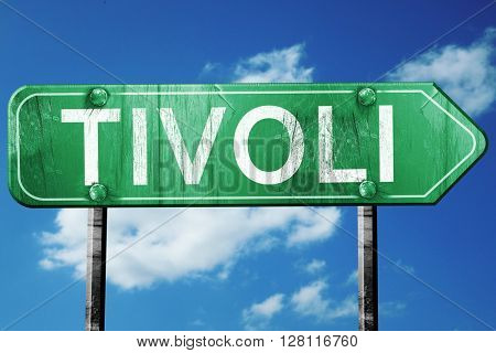 Tivoli road sign, 3D rendering, vintage green with clouds backgr