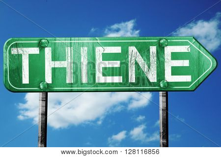Thiene road sign, 3D rendering, vintage green with clouds backgr