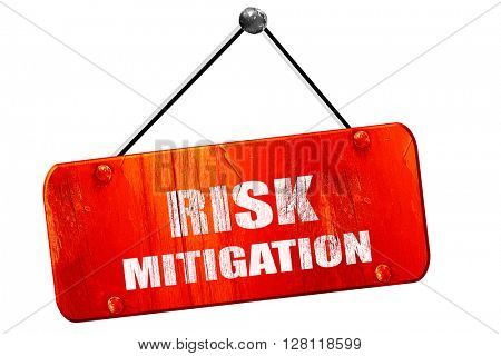 Risk mitigation sign, 3D rendering, vintage old red sign poster