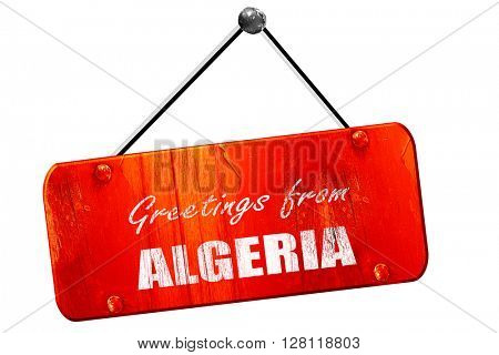 Greetings from algeria, 3D rendering, vintage old red sign