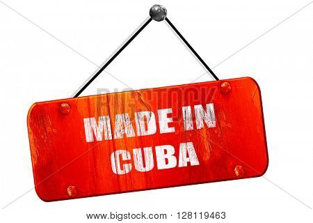 Made in cuba, 3D rendering, vintage old red sign