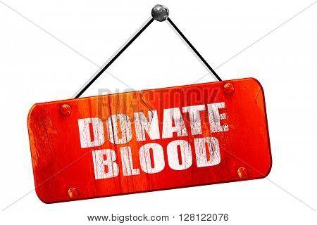 donate blood, 3D rendering, vintage old red sign