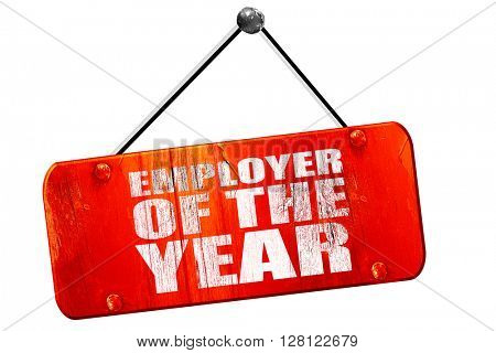 employer of the year, 3D rendering, vintage old red sign
