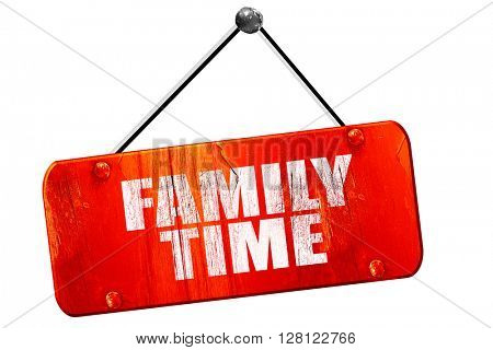 family time, 3D rendering, vintage old red sign