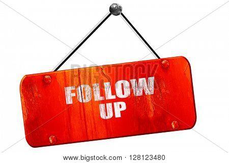 follow up, 3D rendering, vintage old red sign