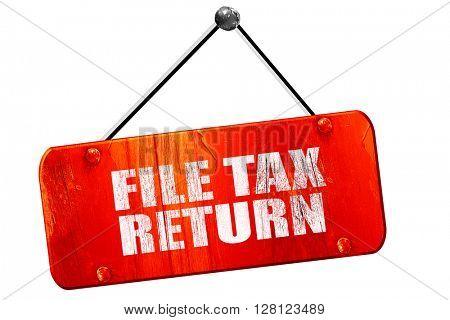 file tax return, 3D rendering, vintage old red sign