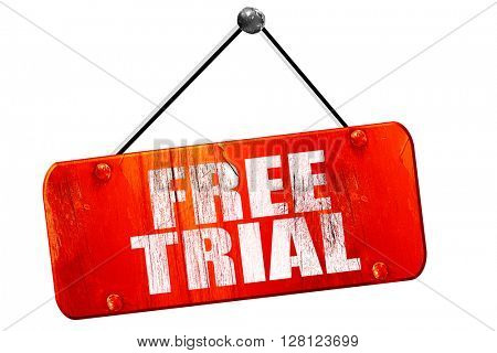 free trial, 3D rendering, vintage old red sign