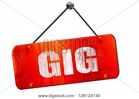 gig, 3D rendering, vintage old red sign