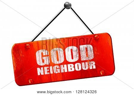good neighbour, 3D rendering, vintage old red sign