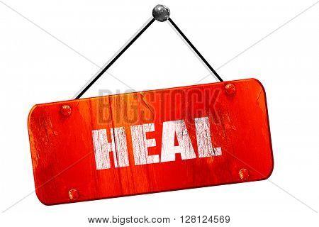 heal, 3D rendering, vintage old red sign