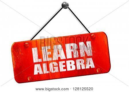 learn algebra, 3D rendering, vintage old red sign