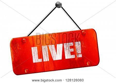 live!, 3D rendering, vintage old red sign