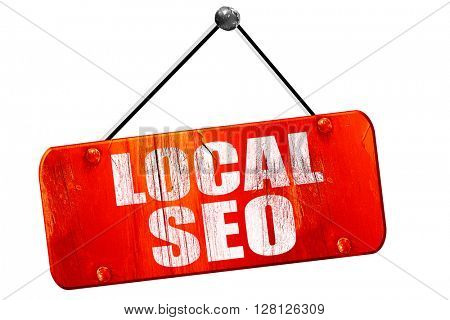 local seo, 3D rendering, vintage old red sign