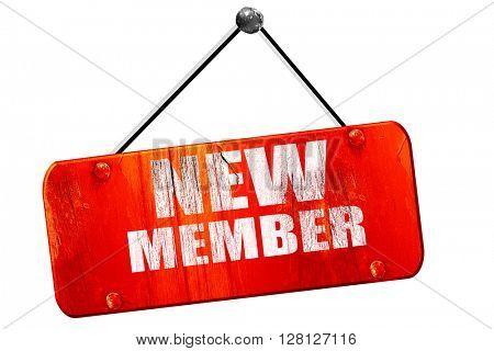 new member, 3D rendering, vintage old red sign