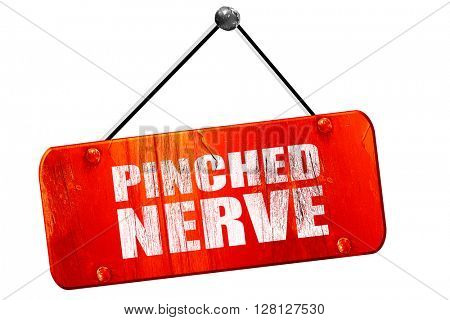 pinched nerve, 3D rendering, vintage old red sign