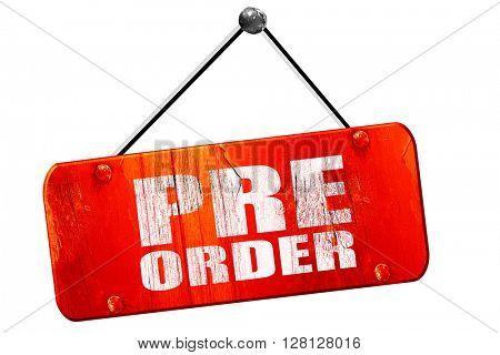 pre order, 3D rendering, vintage old red sign