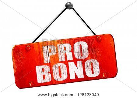 pro bono, 3D rendering, vintage old red sign